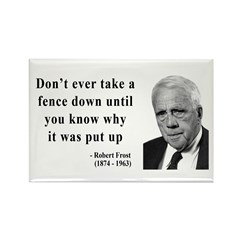Robert Frost Quote 17 Rectangle Magnet (10 pack)