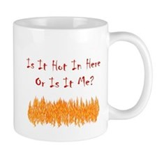 is It Hot? Mug