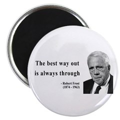 """Robert Frost Quote 16 2.25"""" Magnet (10 pack)"""