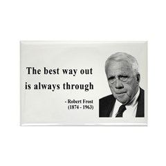 Robert Frost Quote 16 Rectangle Magnet (100 pack)