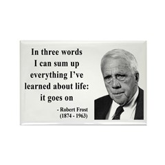 Robert Frost Quote 15 Rectangle Magnet (100 pack)
