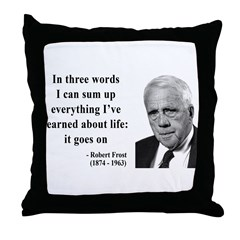 Robert Frost Quote 15 Throw Pillow