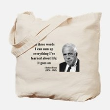 Robert Frost Quote 15 Tote Bag