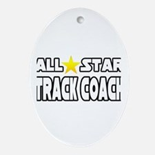 """All Star Track Coach"" Oval Ornament"
