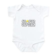 """All Star Golf Coach"" Infant Bodysuit"