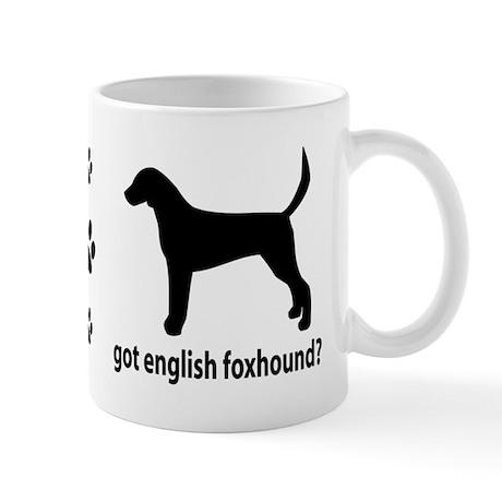 Got English Foxhound? Mug