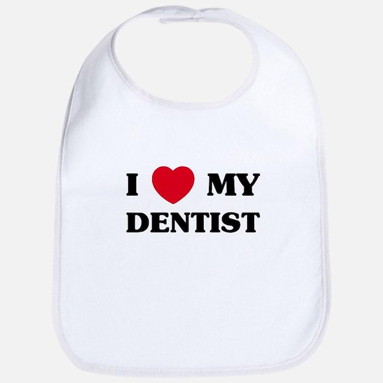 I Love My Dentist Bib