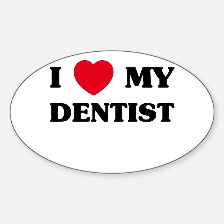 I Love My Dentist Hobbies Gift Ideas I Love My Dentist