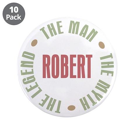 """Robert Man Myth Legend 3.5"""" Button (10 pack)"""