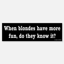 Do Blondes Know? Bumper Car Car Sticker