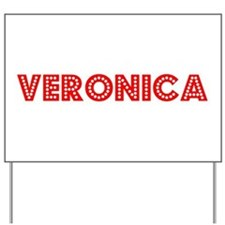 Retro Veronica (Red) Yard Sign