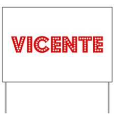 Retro Vicente (Red) Yard Sign