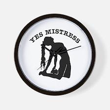 Yes Mistress #0066 Wall Clock