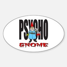 PSYCHO GNOME Oval Decal