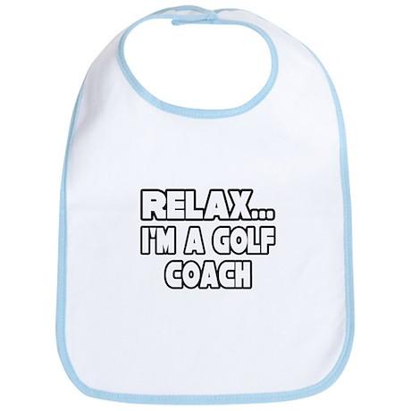 """Relax...Golf Coach"" Bib"