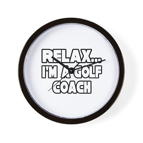 """""""Relax...Golf Coach"""" Wall Clock"""