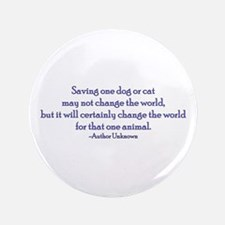 """Saving One Life At a Time 3.5"""" Button (100 pa"""