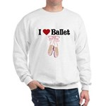 I love Ballet Sweatshirt