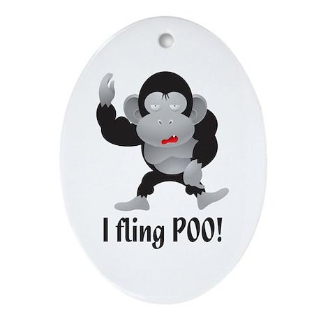 I fling POO! Oval Ornament