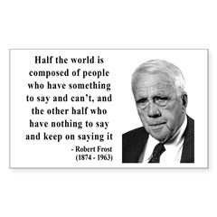 Robert Frost Quote 14 Rectangle Decal
