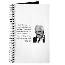 Robert Frost Quote 14 Journal