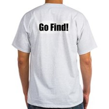 Go Find Grey T-Shirt