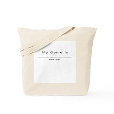 My Genre Is (Blank) Tote Bag