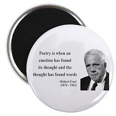 Robert Frost Quote 13 Magnet