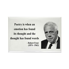 Robert Frost Quote 13 Rectangle Magnet (100 pack)