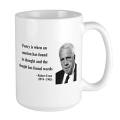 Robert Frost Quote 13 Large Mug