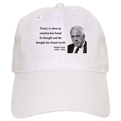 Robert Frost Quote 13 Cap