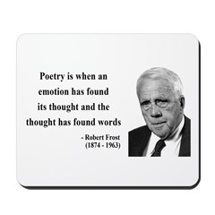 Robert Frost Quote 13 Mousepad