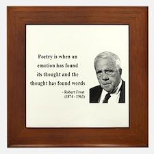 Robert Frost Quote 13 Framed Tile