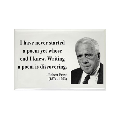 Robert Frost Quote 12 Rectangle Magnet