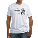 Robert Frost Quote 11 Fitted T-Shirt