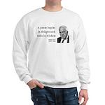 Robert Frost Quote 11 Sweatshirt