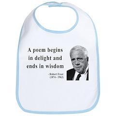 Robert Frost Quote 11 Bib