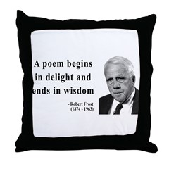 Robert Frost Quote 11 Throw Pillow