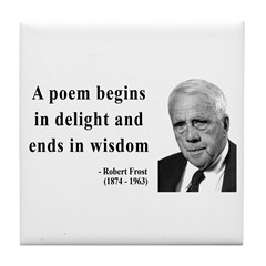Robert Frost Quote 11 Tile Coaster