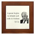 Robert Frost Quote 11 Framed Tile