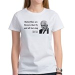 Robert Frost Quote 10 Women's T-Shirt