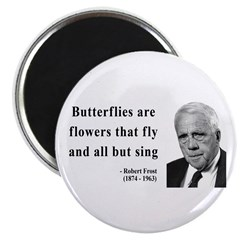 Robert Frost Quote 10 Magnet