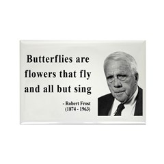 Robert Frost Quote 10 Rectangle Magnet