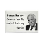 Robert Frost Quote 10 Rectangle Magnet (100 pack)