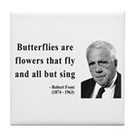 Robert Frost Quote 10 Tile Coaster