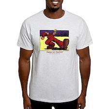Keep on Cachin' T-Shirt