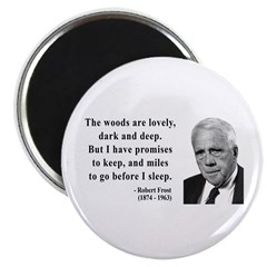"""Robert Frost Quote 9 2.25"""" Magnet (10 pack)"""