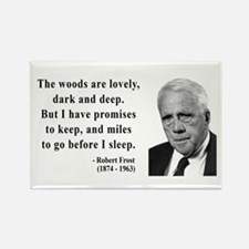 Robert Frost Quote 9 Rectangle Magnet