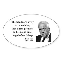 Robert Frost Quote 9 Oval Decal