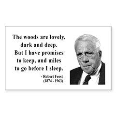 Robert Frost Quote 9 Rectangle Decal